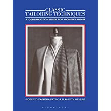 Classic Tailoring Techniques: A Construction Guide for Women's Wear