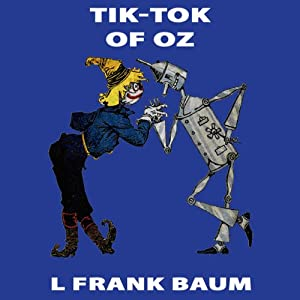 Tik-Tok of Oz Audiobook