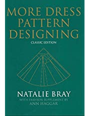 More Dress Pattern Designing: Classic Edition