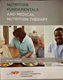 Nutrition Fundamentals and Medical Nutrition Therapy