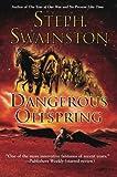 Dangerous Offspring, Steph Swainston, 0060753897