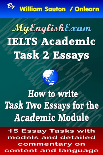 Download IELTS Task 2 Academic: How to Write Task Two Essays Pdf