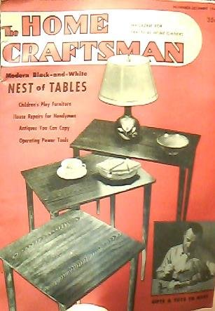 Craftsman Magazine Table - The Home Craftsman; Magazine for Practical Home-owners (Modern Black & White nest of tables; November-December, Volume 18)