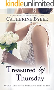 Treasured by Thursday (Weekday Brides Book 7)