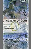 The Merit of Light: poems by Stephen Rifkin