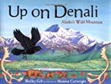 Up on Denali, Shelley Gill, 1570613664