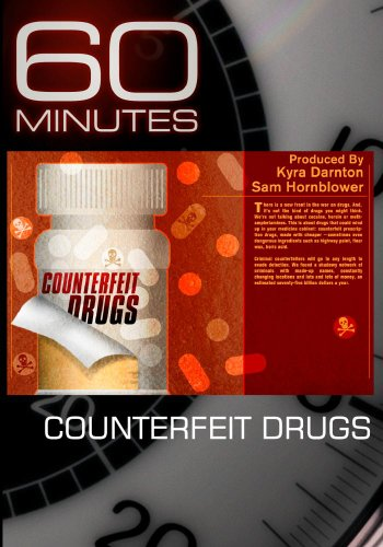 - 60 Minutes - Counterfeit Drugs (March 13, 2011)