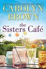The Sisters Café (Cadillac Book 1) Kindle Edition