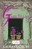 My Grape Village: (The Grape Series #4)
