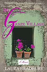 My Grape Village: by Laura Bradbury ebook deal