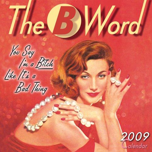 B Word 2009 Mini Wall Calendar (Calendar) (Mini 2009 Calendar Wall)