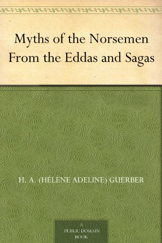 #freebooks – Myths of the Norsemen: From the Eddas and Sagas by Hélène Adeline Guerber
