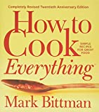 How to Cook Everything―Completely Revised
