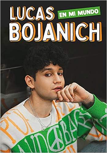 En mi mundo de Lucas Bojanich