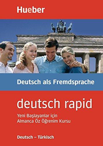 Deutsch rapid, Deutsch-Türkisch: Selbstlernkurs Deutsch für Anfänger. Yeni Baslayanlar icin Almanca Öz Ögrenim Kursu. 2 CDs, 1 Lehrbuch (120 S., illustr.), 1 Grammatikbogen