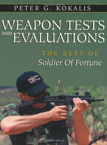 Weapon Tests and Evaluations: The Best of Soldier of Fortune