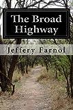 The Broad Highway, Jeffery Farnol, 1499563949