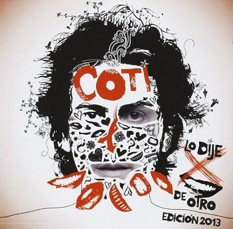 Lo Dije Por Boca de Otro: Coti Sorokin : Amazon.es: Música