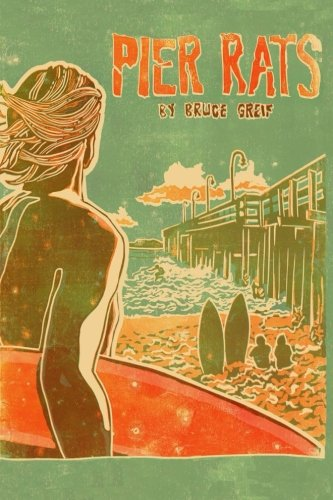 (Pier Rats: Ventura, California 1973)