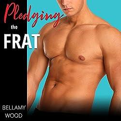 Pledging the Frat