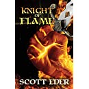 Knight of Flame: Chronicles of the Knights Elementalis