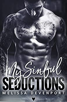 My Sinful Seductions: Claiming My Freedom 2 by [Devenport, Melissa]