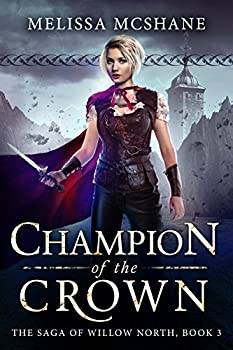 Champion of the Crown by Melissa McShane fantasy book reviews