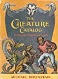The Creature Catalog, Michael Berenstain, 039485277X