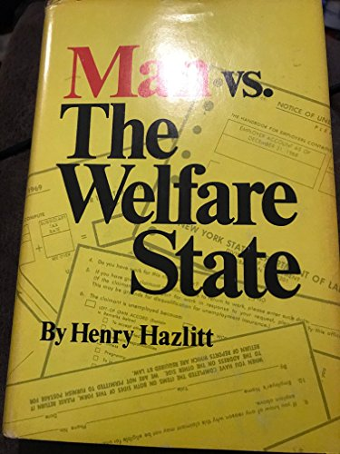 Man vs. the welfare state