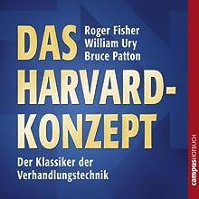 Das Harvard-Konzept: Sachgerecht verhandeln - erfolgreich verhandeln Hörbuch von Roger Fisher, William Ury, Bruce Patton Gesprochen von: Sabine Fischer
