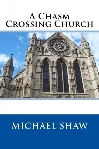 Read Online A Chasm Crossing Church pdf