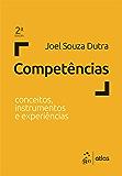 Competências - Conceitos, Instrumentos e Experiências