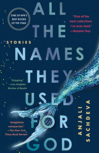 All the Names They Used for God: Stories (A Story Of God And All Of Us)