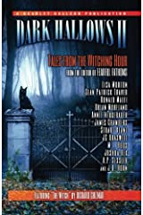 Dark Hallows II: Tales from the Witching Hour (Volume 2)