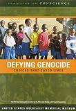 Defying Genocide