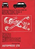 Mini autobook: a workshop manual for the Mini, 1959-1968, Austin Mini, Cooper, Cooper S, Morris Mini, Cooper, Cooper S, Riley Elf, Wolseley Hornet