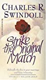 Strike the Original Match, Charles R. Swindoll, 1872059392