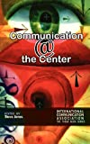 Communication @ the Center, , 1612890822