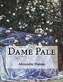 Dame Pale