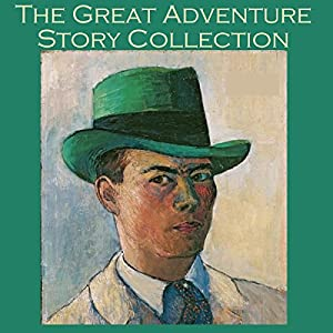 The Great Adventure Story Collection Audiobook