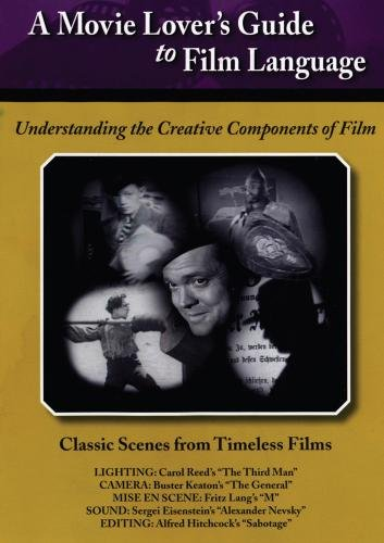 Movie Lovers Guide to Film Language: Classic Scenes From Timeless Films by TMW MEDIA GROUP