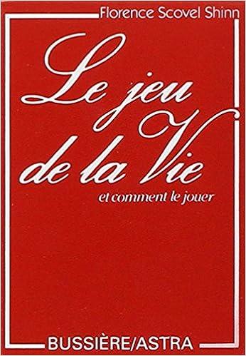 9d1350ff179707 Amazon.fr - Le jeu de la Vie et comment le jouer (jeux de cartes) -  Florence Scovel Shinn - Livres