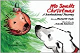 img - for Mo Smells Christmas: A Scentsational Journey (Mo's Nose) book / textbook / text book