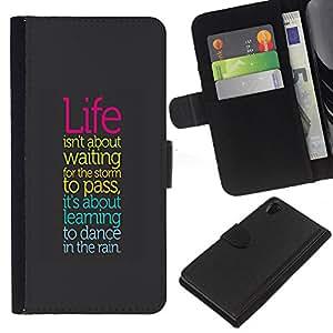 Sony Xperia Z2 D6502 D6503 D6543 L50t L50u , la tarjeta de Crédito Slots PU Funda de cuero Monedero caso cubierta de piel ( Life Storm Dancing Rain Positive Quote Attitude)