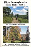 Search : Ride Pennsylvania Horse Trails - Part II (The Western Half of Pennsylvania)