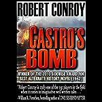 Castro's Bomb | Robert Conroy