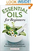 #7: Essential Oils for Beginners: The Guide to Get Started with Essential Oils and Aromatherapy