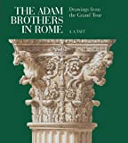 The Adam Brothers in Rome, A. A. Tait, 1857595742