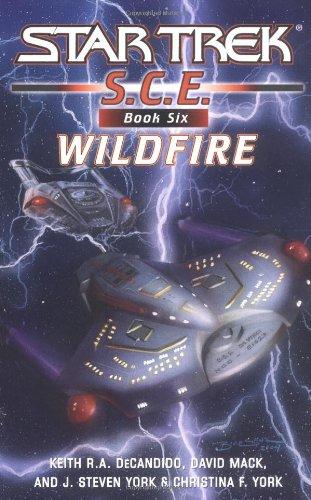 Wildfire (Star Trek: S.C.E., Book Six)