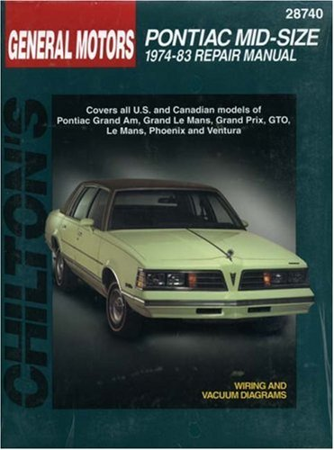 Pontiac Mid-Size Cars, 1974-83 (Chilton Total Car Care Series Manuals)